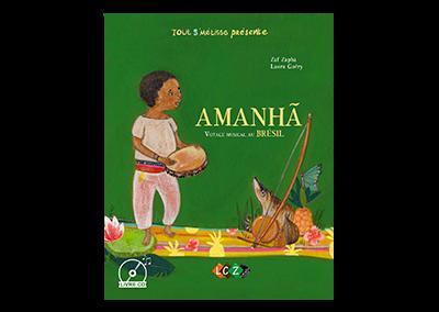 AMANHÃ, voyage musical au Brésil