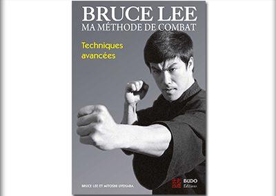 Bruce Lee, ma méthode de combat, Techniques avancées.