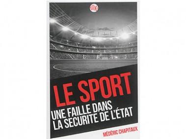 Le sport : une faille dans la sécurité de l'Etat