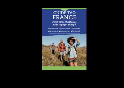 Guide Tao France – 2 000 idées et adresses pour voyager engagé