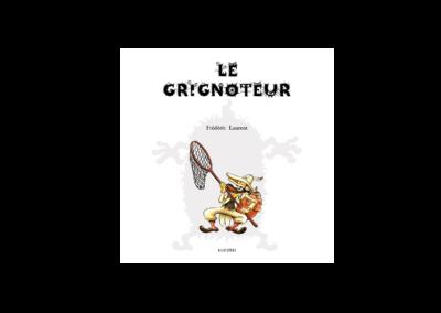 LE GRIGNOTEUR